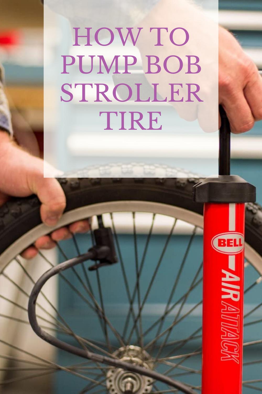 15++ Bob stroller tire pressure info