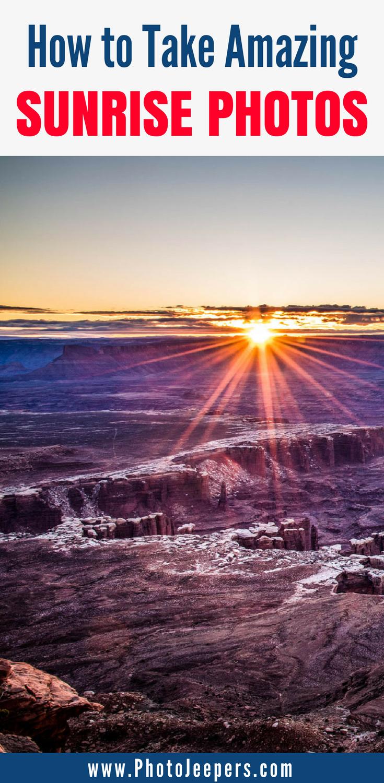 Sunrise Photography Tips To Get Beautiful Sunrise Photos