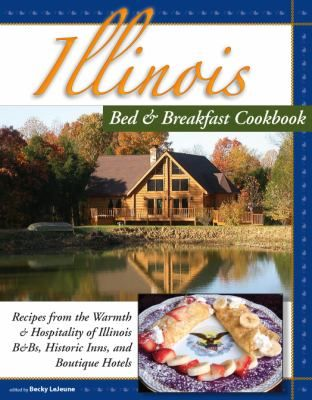 Cover image for Illinois bed & breakfast cookbook :