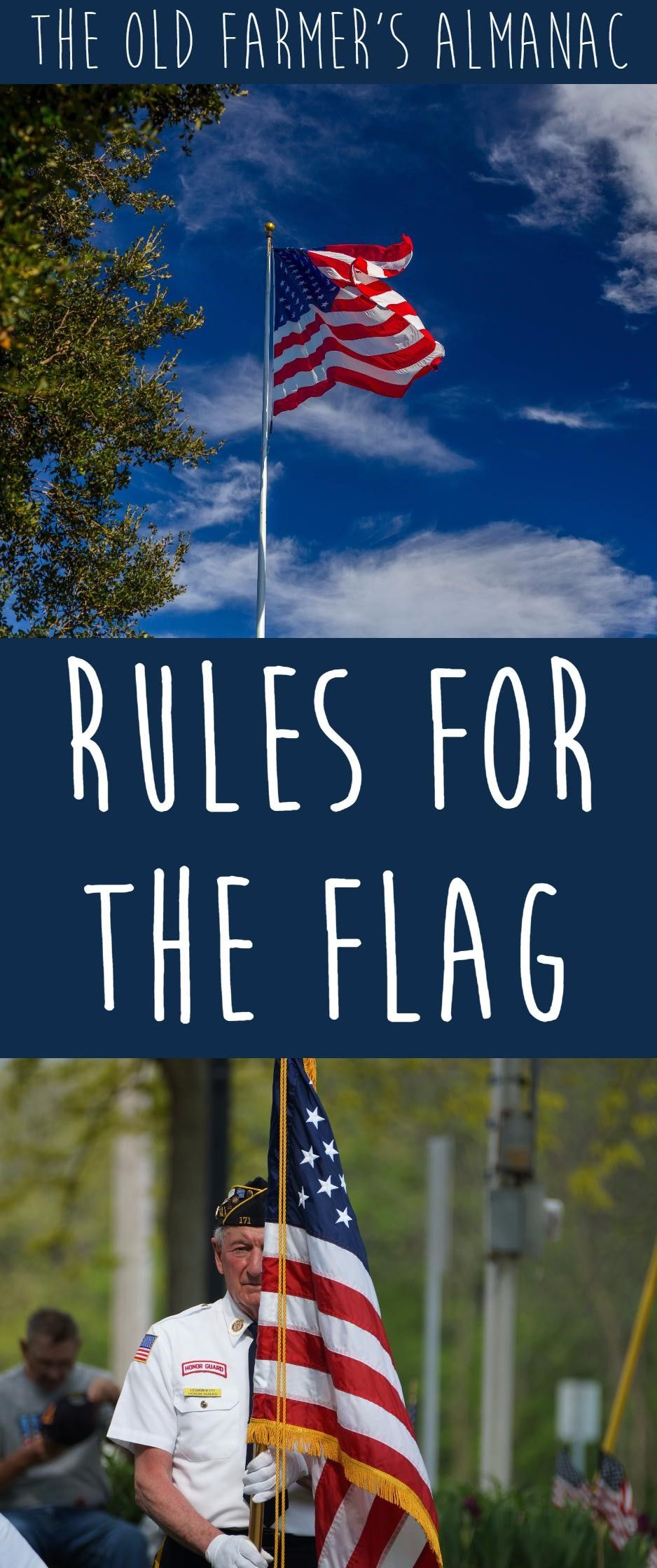 Flag Etiquette--Unites States Flag Rules and Guidelines from The Old Farmer's Almanac! #americanflag
