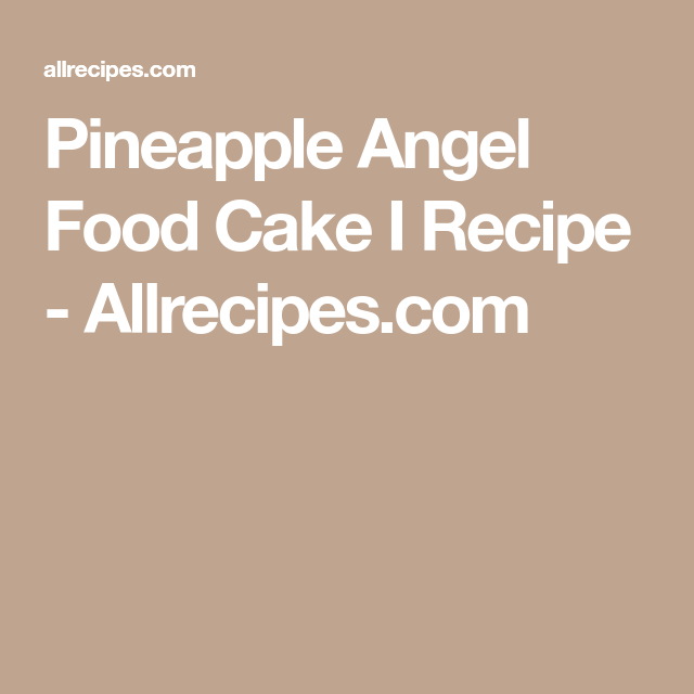 Pineapple angel food cake i recipe allrecipes yummy food pineapple angel food cake i recipe allrecipes forumfinder Image collections