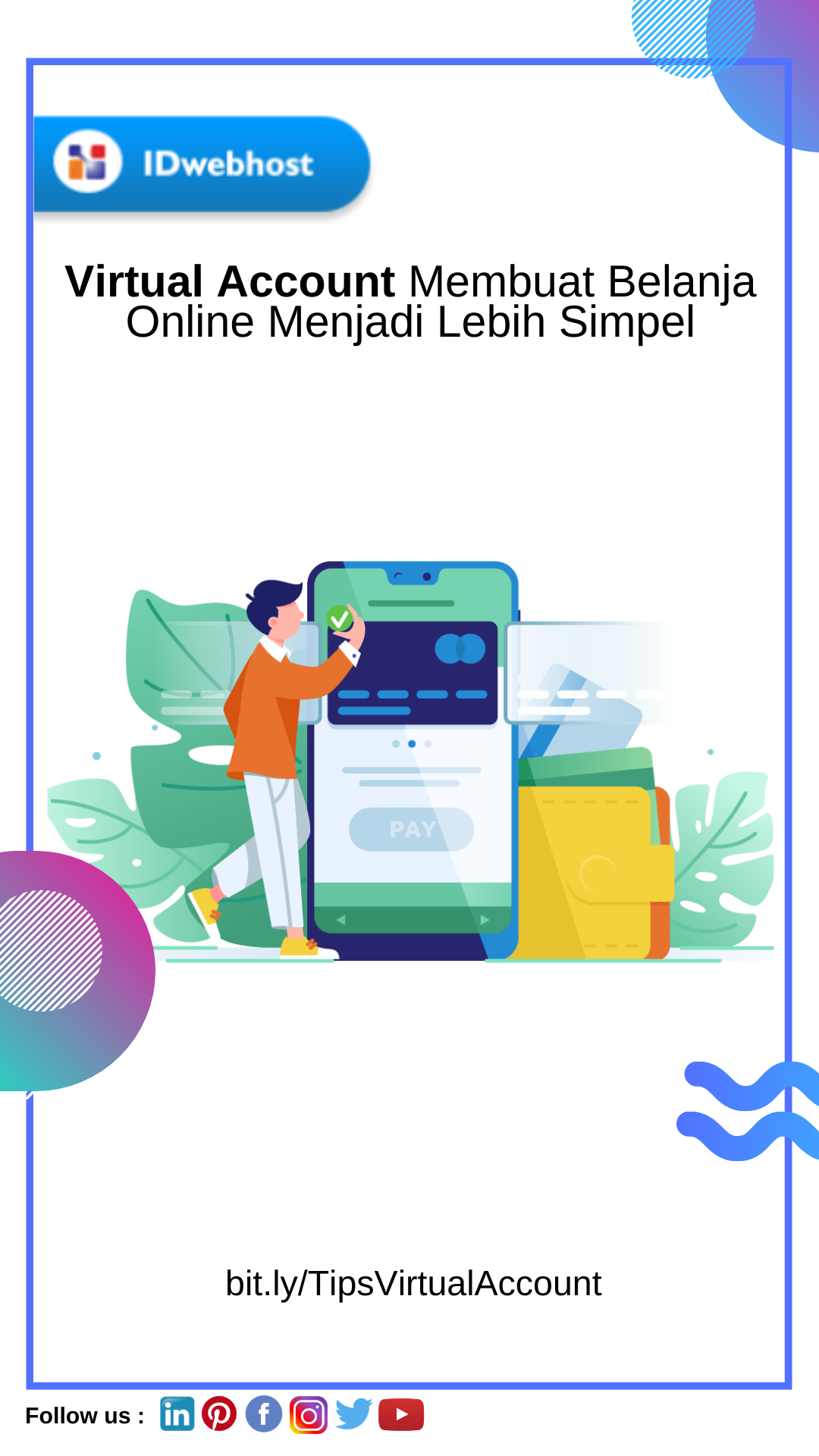Virtual Account Membuat Belanja Online Menjadi Lebih Simpel Belanja E Commerce Pengikut