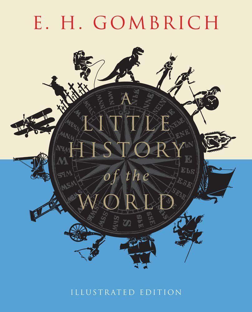 A Little History of the World: Amazon.it: E. H. Gombrich: Libri in altre lingue