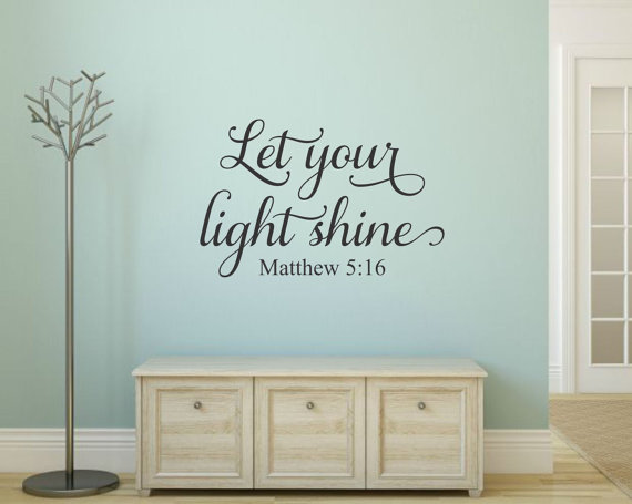Let Your Light Shine Wall Decal Scripture Matthew 5 16 Christian Bible Verse