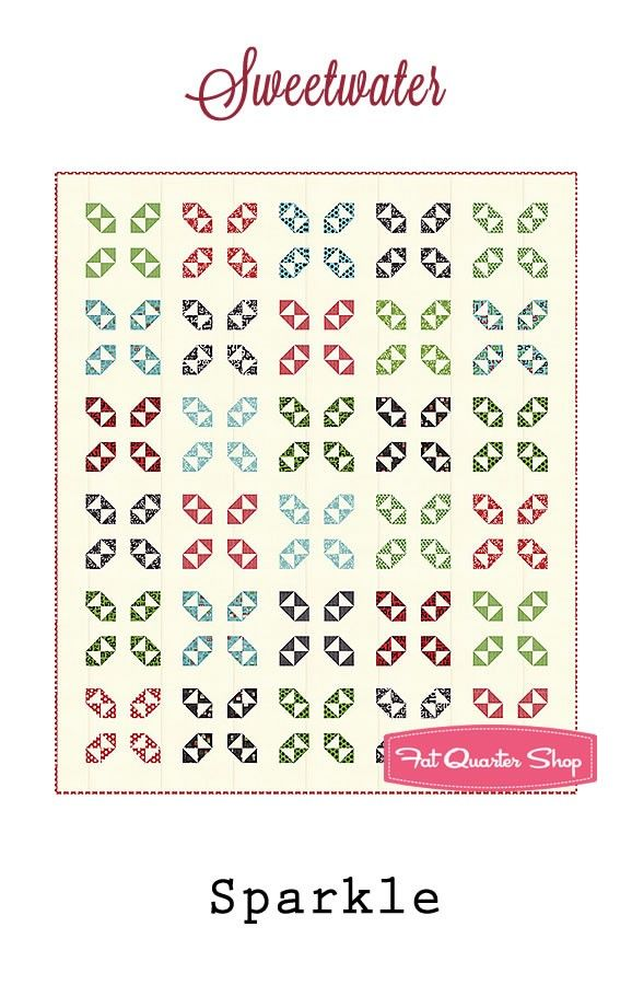 Sparkle Quilt Pattern By Sweetwater April 2017 Quilts