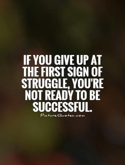 Quotes Of Struggle And Triumph Google Search Quotes Success