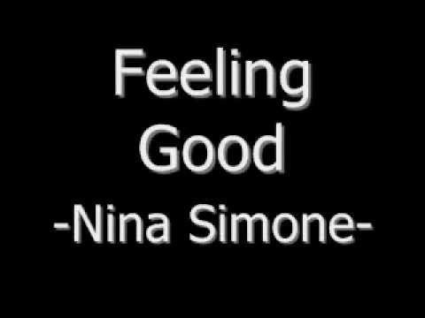 Summer Of 2012 Feeling Good Nina Simone Lyrics Youtube We