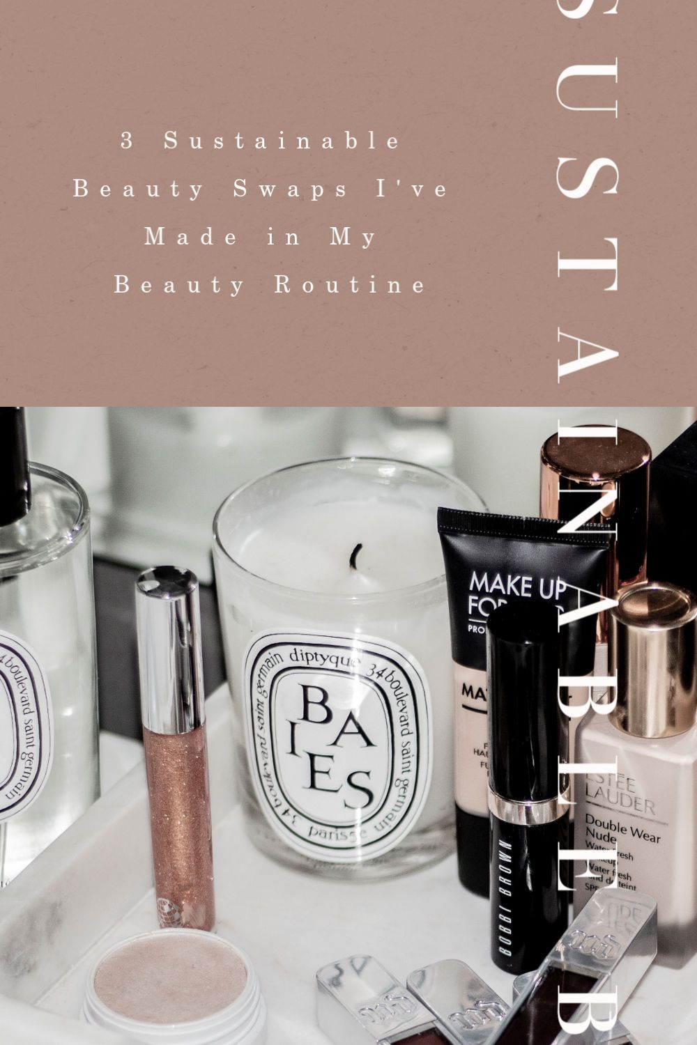 3 Sustainable Swaps I've Made in My Beauty Routine My