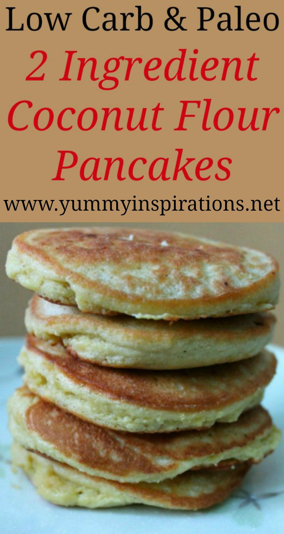 2 Ingredient Coconut Flour Pancakes Dairy Free Paleo Low Carb Keto Recipe Low Carb Coconut Flour Pancakes Coconut Flour Pancakes No Flour Pancakes