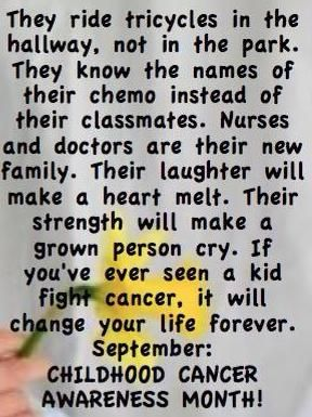 September Is Pediatric Cancer Awareness Month Childhood Cancer Awareness Month Pediatric Cancer Awareness Childhood Cancer Quotes