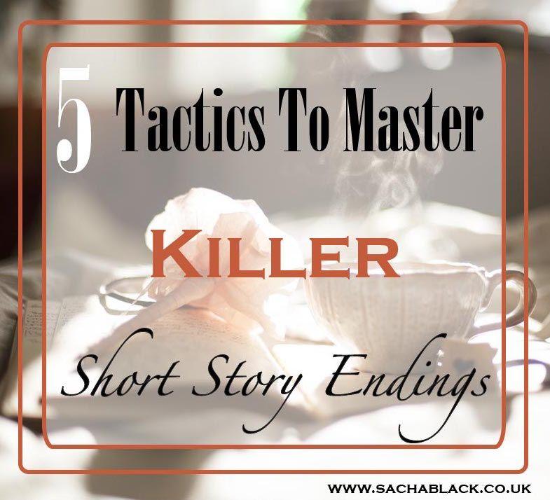 5 Tactics To Master Killer Short Story Endings  Creative -4901