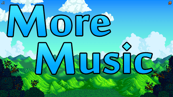 More Music Mod at Stardew Valley Nexus - Mods and community
