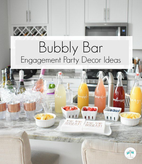 Bubbly Bar Decor for Engagement Party | Across the Blvd