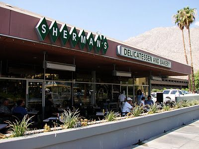 This Is Sherman S It S A Jewish Deli Palm Springs Has Two Jewish Type Palm Springs Restaurants Palm Springs California California Restaurants