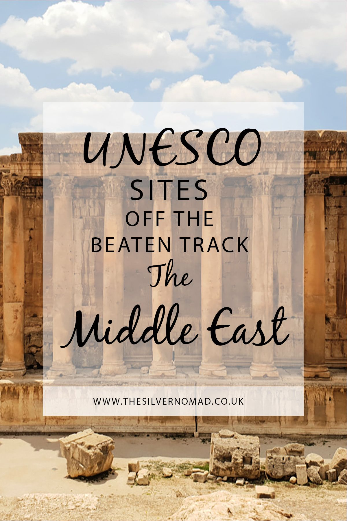 UNESCO sites in the Middle East off the beaten track #middleeast