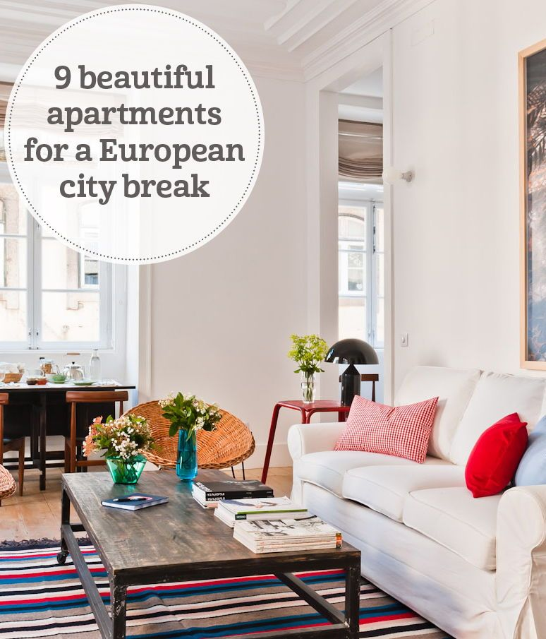 Cheap Apartments In Dc: 9 Beautiful Apartments For A European City Break