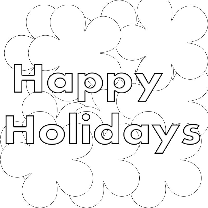 Happy Holidays Coloring Pages Printable Coloring Pages Coloring Pages To Print Happy Holidays