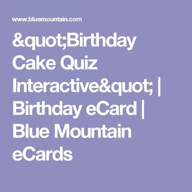 Birthday cake quiz interactive birthday ecard blue mountain birthday cake quiz interactive birthday ecard blue mountain ecards bookmarktalkfo Gallery