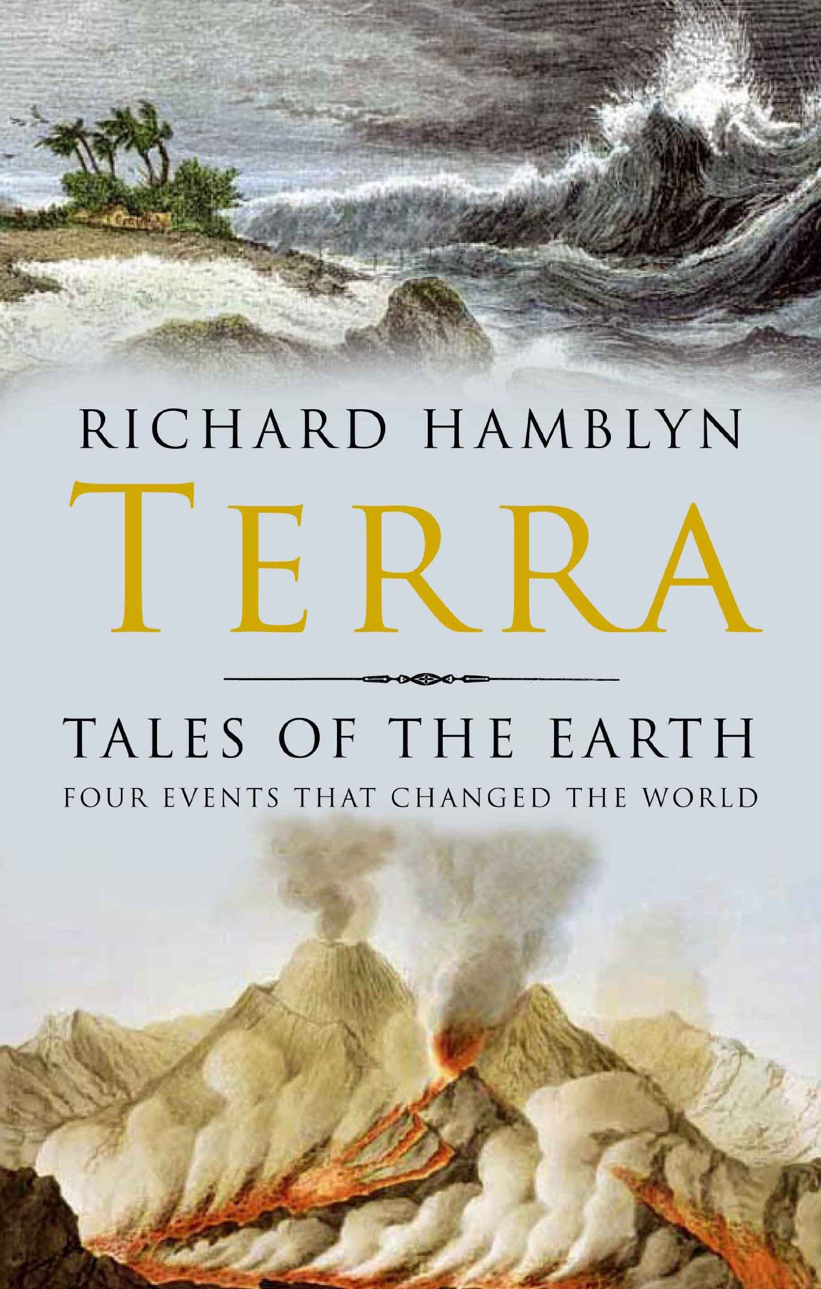 Terra: Tales of the Earth/ Richard Hamblyn- Main Library 550 HAM
