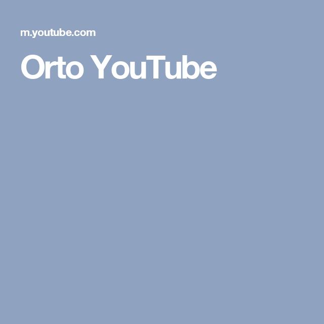 Orto YouTube