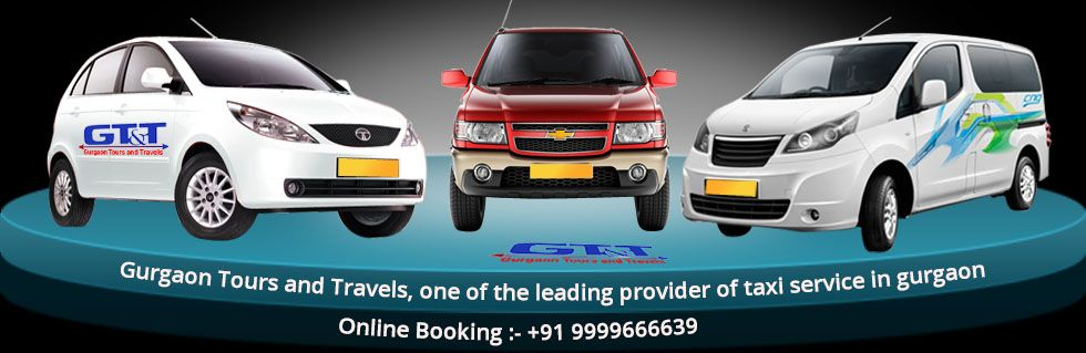 Cab Booking In Gurgaon - Gurgaon tours and travels is best