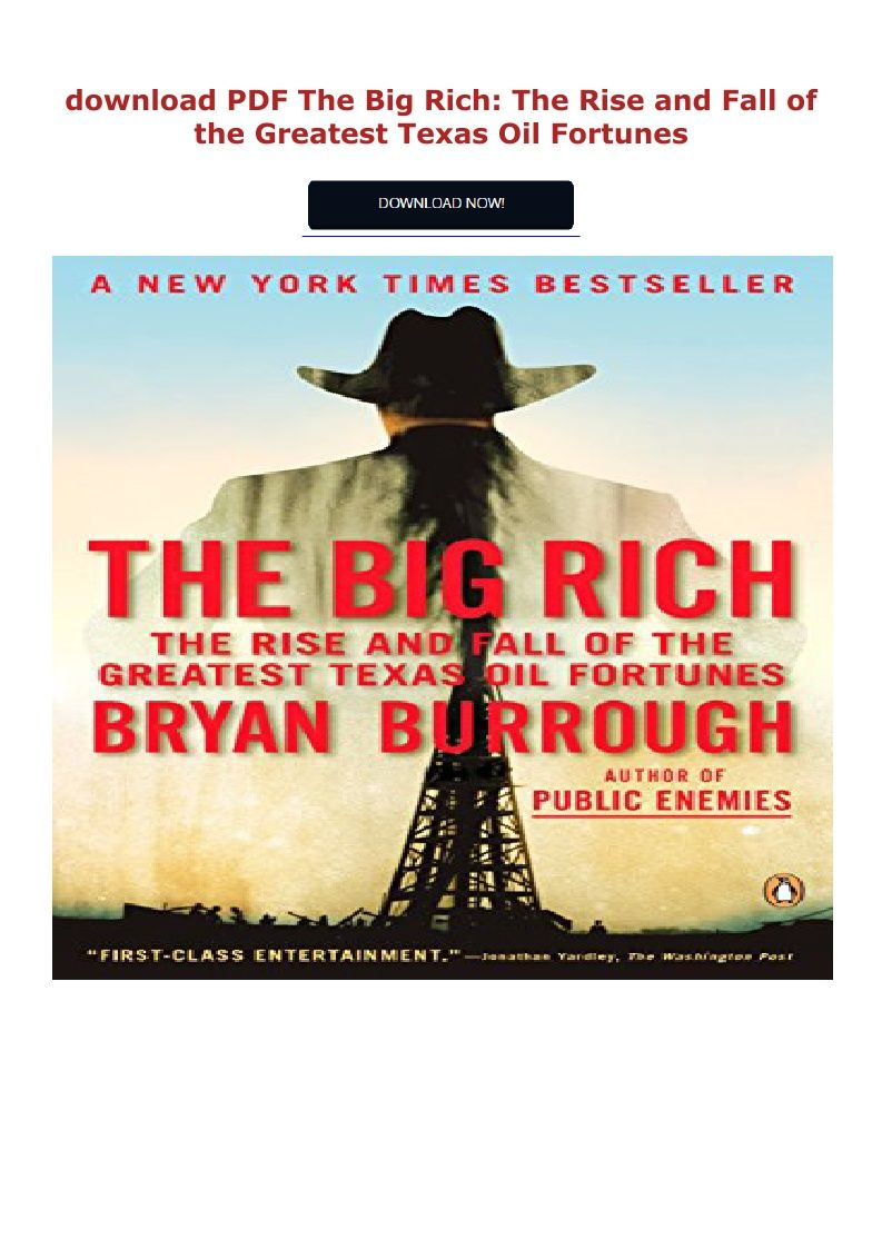 The Rise and Fall of the Greatest Texas Oil Fortunes The Big Rich