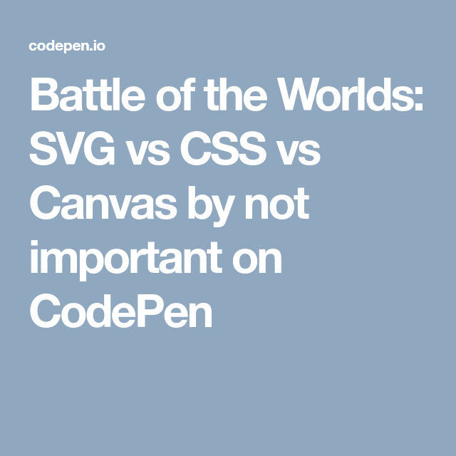 Battle of the Worlds: SVG vs CSS vs Canvas | Motion Graphics