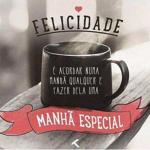 Café Com Amor Flores Cendo Frases Quotes E Good Morning