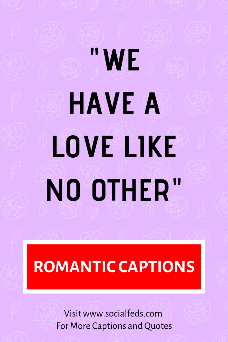 Romantic Instagram Captions Inspirational Quotes For Girls Friend Quotes For Girls Funny Instagram Captions