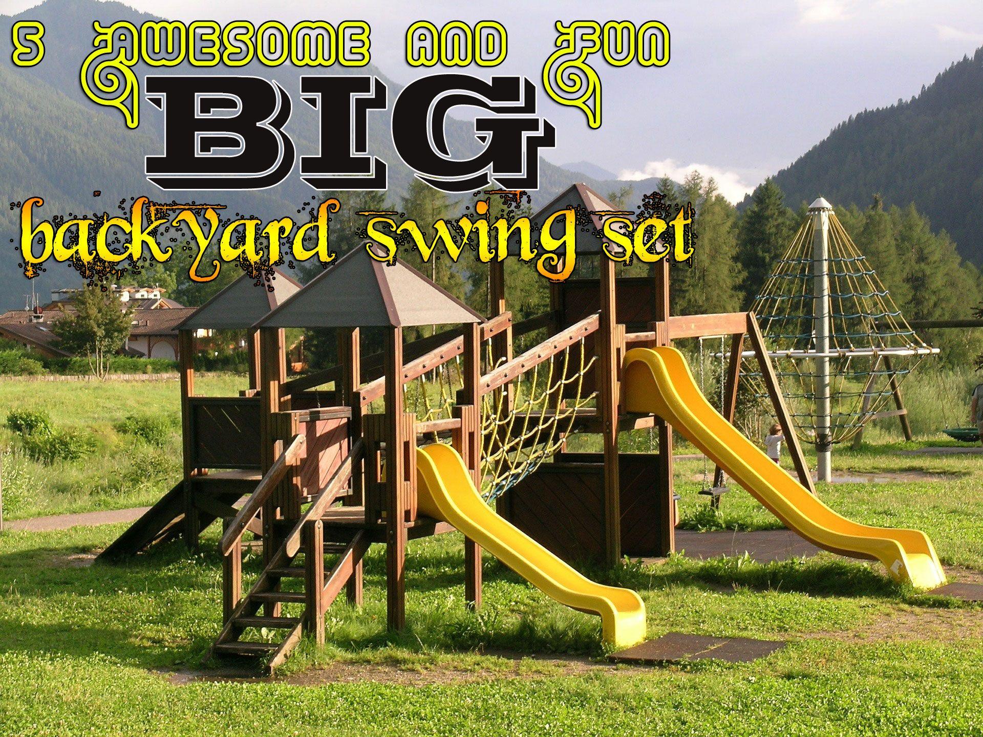 Big Backyard Swing Set - BACKYARD HOME