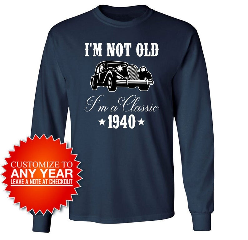 Custom Birthday Gift For Grandpa 80th Birthday Shirt For Men Bday Present For Him Personalized I'm A Classic 1940 Birthday Long Sleeve Tee