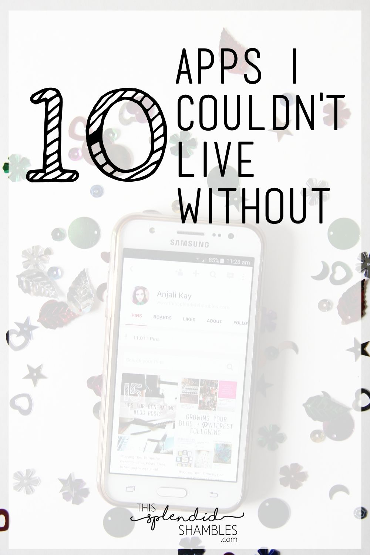 10 Apps I Couldn't Live Without Blog social media, App