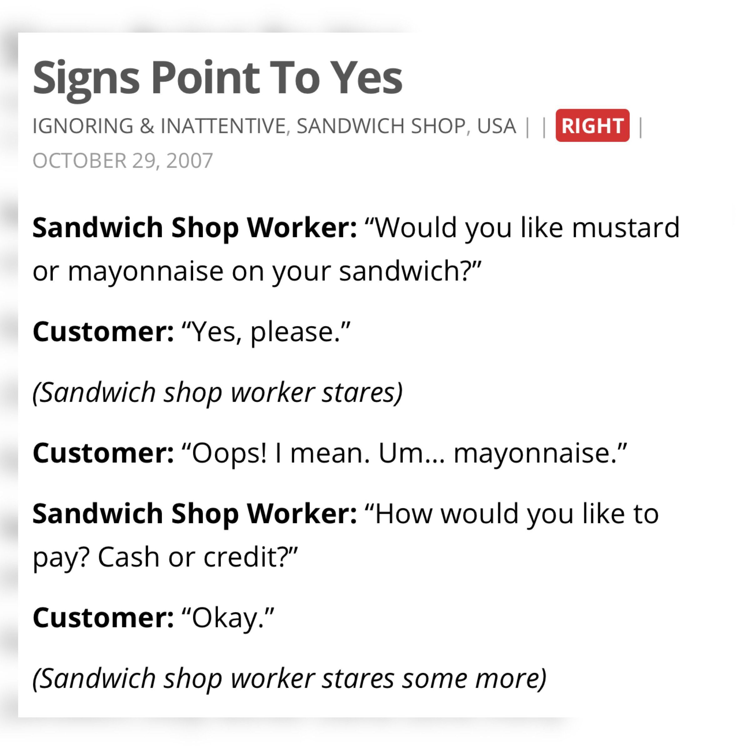 This Happens Quite Often Notalwaysright Sandwich Shop Mustard Mayonnaise Customer Store Cash Credit Funny True Stories Funny Stories Fandom Funny
