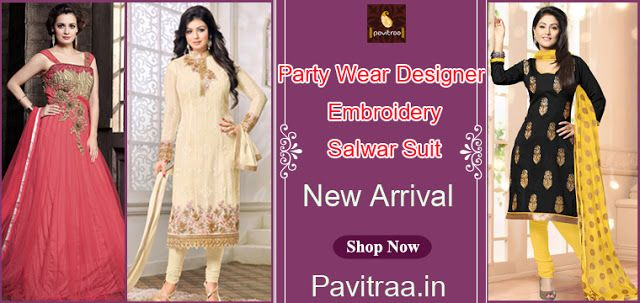 Buy Latest Party Wear #Embroidery Salwar Suits in Surat Online ...
