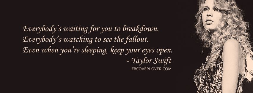 Lyrics Covers For Facebook Fbcoverlover Com Taylor Swift Lyrics Cover Photo Quotes Fb Cover Photos Quotes