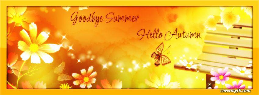 Goodbye Summer Hello Autumn Facebook Covers, Goodbye Summer Hello Autumn FBu2026