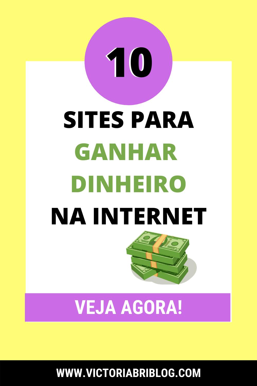 10 Sites para ganhar dinheiro na internet