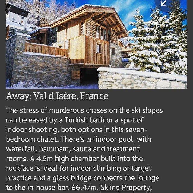 Our feature in The @Guardian as part of 'Homes fit for Bond to live in'. Our lovely Val d'Isère property in France. #Property #valdisere #Bond #Spectre #DanielCraig #Home #Guardian #News #Ski