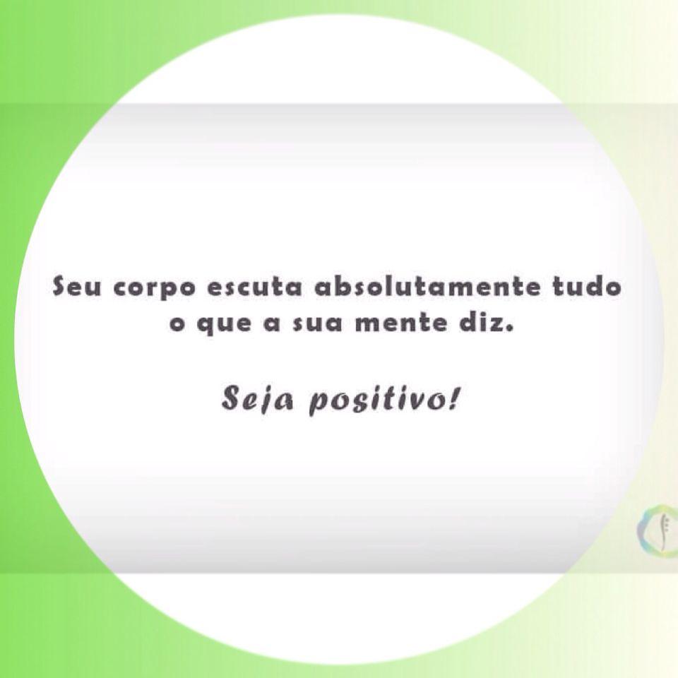 Tenha a certeza que com a positividade em mente você conquistará apenas coisas boas! <3
