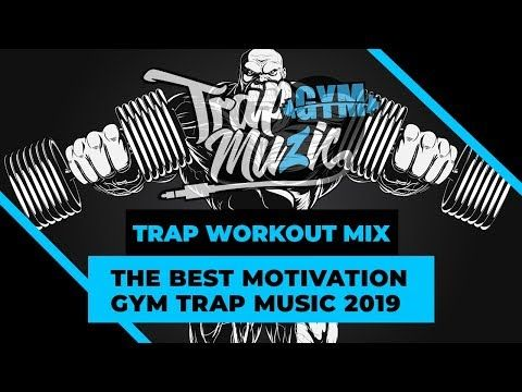 Fitness Music - Trap Workout Music Mix 2019 - Special Motivation Gym Trap Mix #14  #Fitness Fitness...