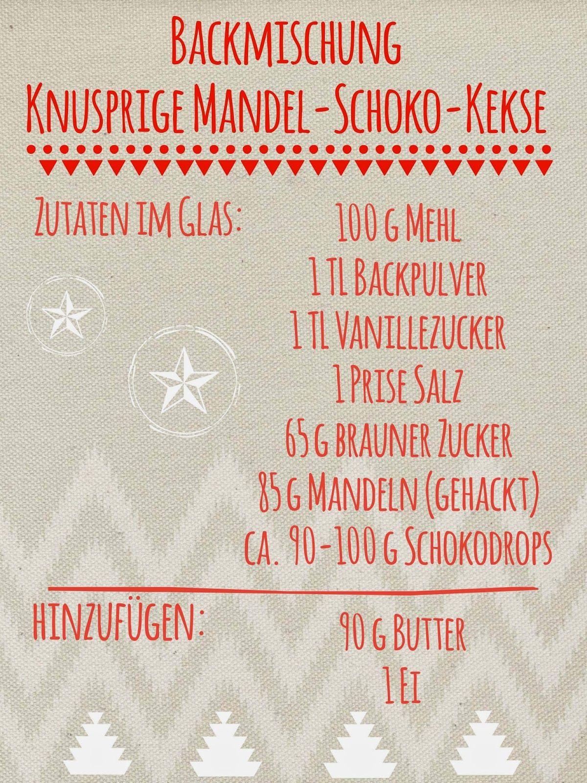Backmischung im Glas: Knusprige Mandel-Schoko-Kekse | Geschenke ...