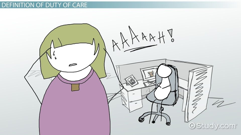 What Is Duty of Care? Definition & Examples Video