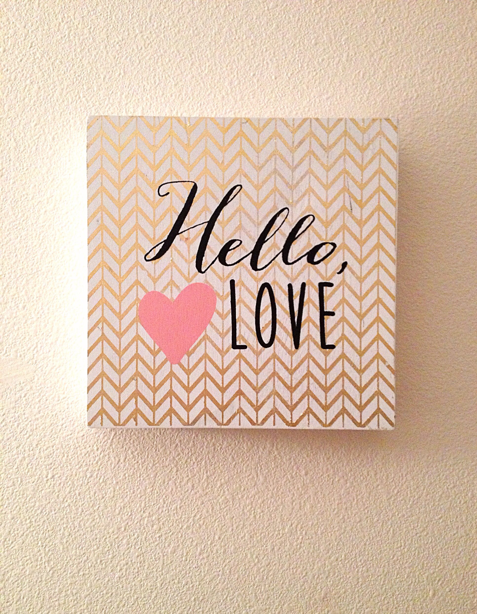 Pink And Gold Hello Love Wood Sign From Hobby Lobby Love Wood Sign Girls Room Decor Wood Signs
