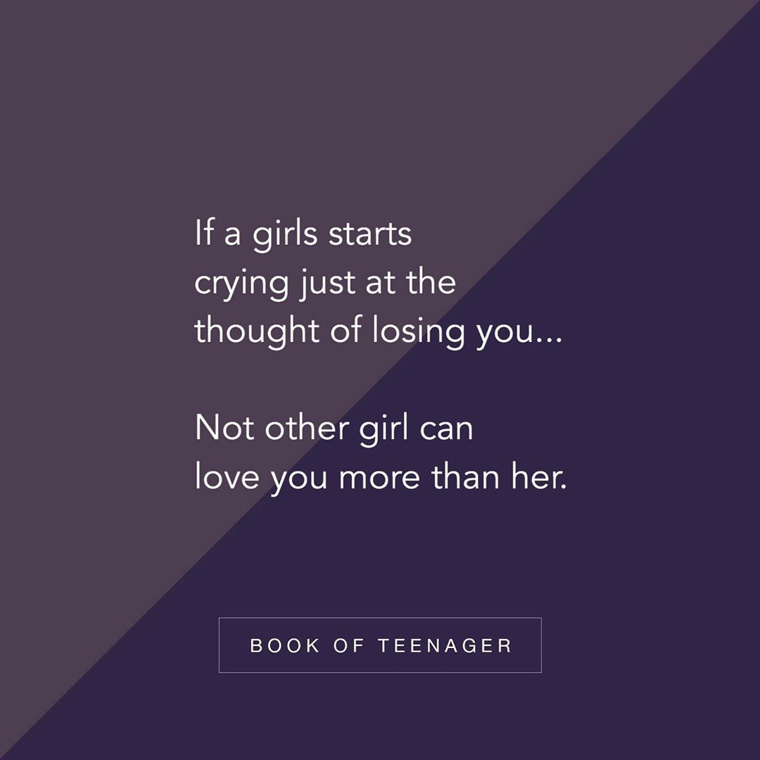 You Ll Never Find Any Other Girl Like Her Follow Bookofteenager Via Unknown Author Bookof Reality Quotes Teenage Love Quotes Heartfelt Quotes