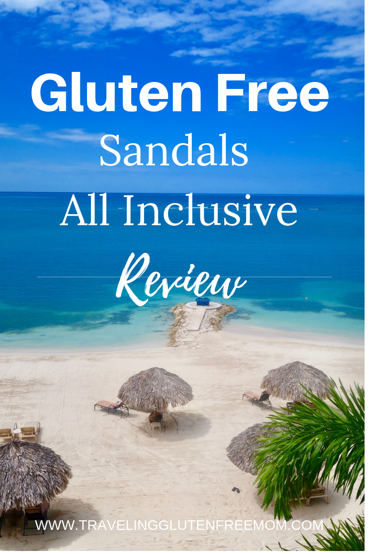 Sandals All Inclusive Gluten Free Review   Gluten free ...