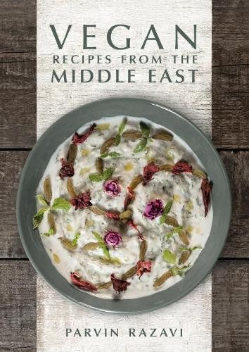 Vegan recipes from the middle east by parvin razavi httpswww vegan recipes from the middle east by parvin razavi available at book depository with free delivery worldwide forumfinder Images
