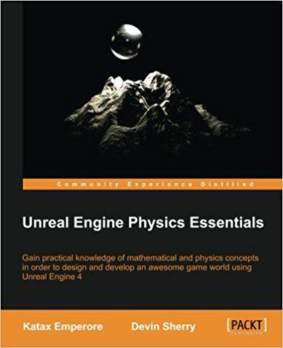 Unreal engine physics essentials pdf download e book programming unreal engine physics essentials pdf download e book malvernweather Images