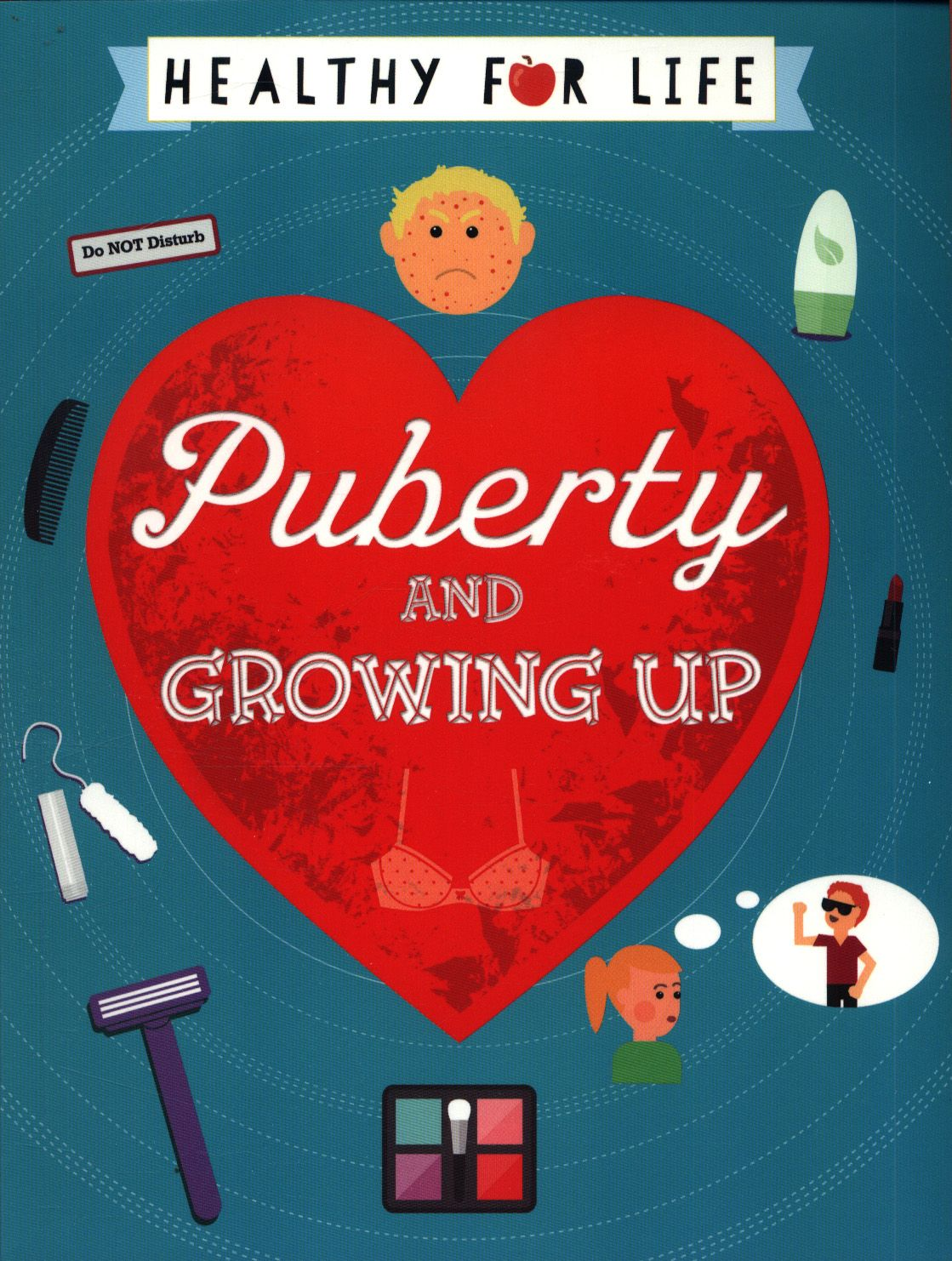 Puberty Is Often A Confusing Time With Many Changes Both