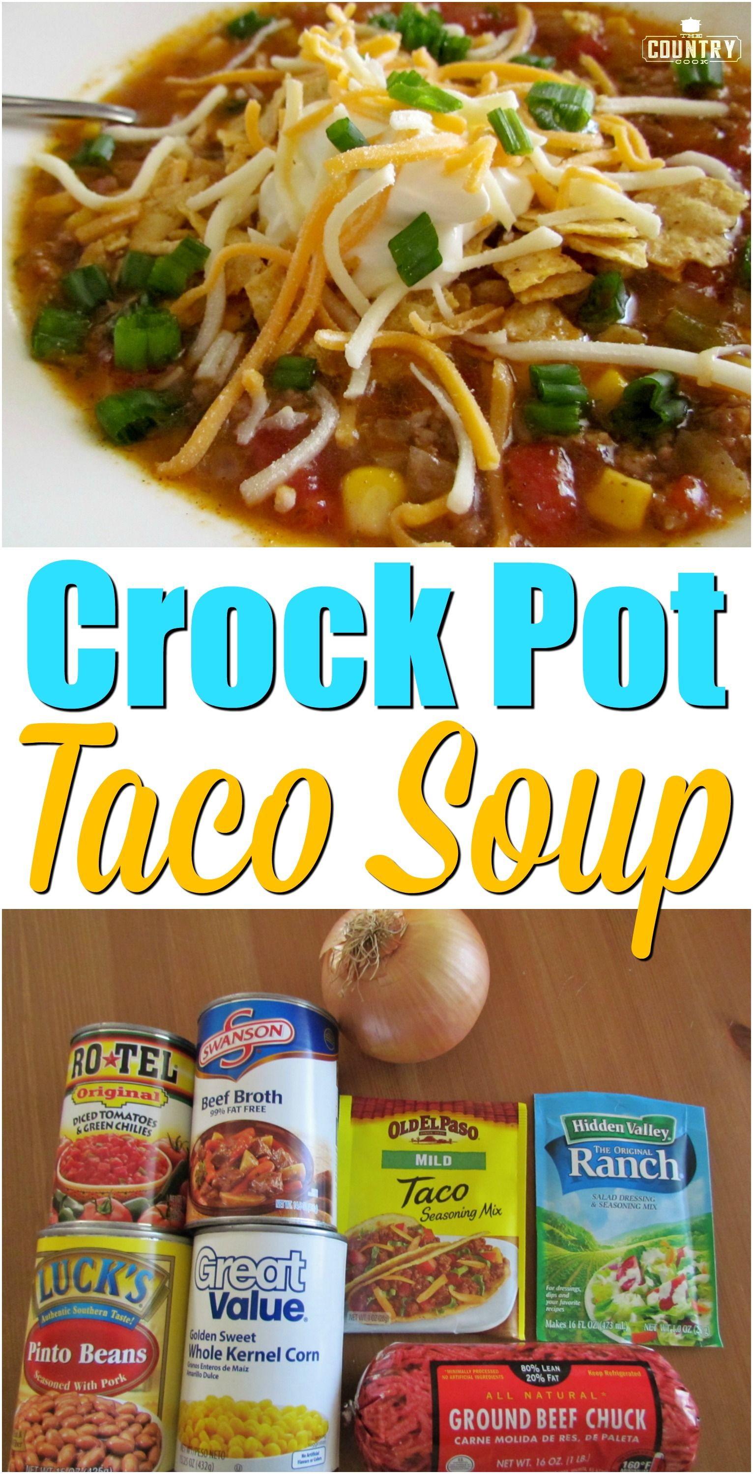 Crock Pot Taco Soup Recipe Crock Pot Tacos Food Recipes