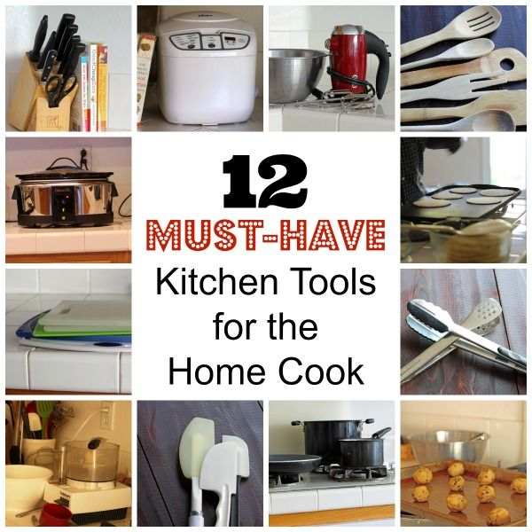 12 must have kitchen tools for the home cook bring back the family rh pinterest com must have kitchen tools and gadgets must need kitchen tools